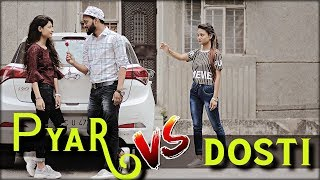 Dil Dosti Pyar | True Love Story | Yaar Vs Pyaar | Indian Swaggers