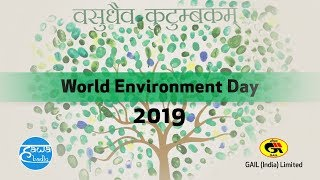 World Environment Day 2019 at GAIL (India) Ltd