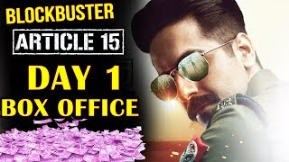 Article 15 | Day 1 | Official Box Office Collection | Ayushmann Khurrana