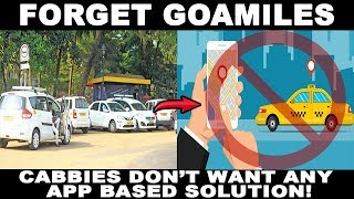 Forget GoaMiles App, Cabbies Don't Want Any App Based Solution!