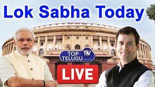 Lok Sabha Live | Parliament LIVE | PM Modi | Rahul Gandhi | BJP | Congress | Top Telugu TV
