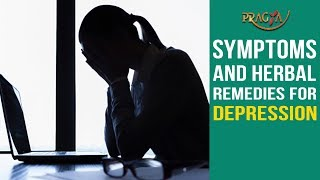 Watch Symptoms and Herbal Remedies for Depression