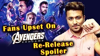 Fans Worldwide UPSET On Avengers Endgame Re-Release; Here's Why