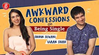 Vivaan Shah & Shirin Sewanis AWKWARD Confessions On Being Single