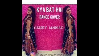 KYA BAT HAI SONG//DANCE PERFORMANCE BY UMANG SHARMA// HARD SANDHU