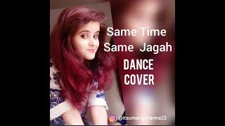 Same Time Same Jagah// perform by UMANG SHARMA//