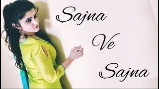 SAJNA VE SAJNA DANCE COVER BY UMANG SHARMA