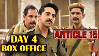 Article 15 | Day 4 | Official Box Office Collection | Ayushmann Khurrana