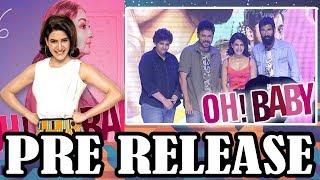 Oh Baby Movie Pre-Release Event | Samantha | Naga Shaurya | Nandini Reddy