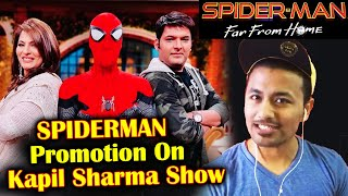 Spiderman Far From Home Promotion On The Kapil Sharma Show