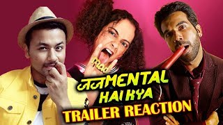 Judgementall Hai Kya Trailer Reaction | Kangana Ranaut | Rajkummar Rao