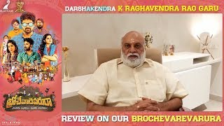 K Raghavendra Rao praises Brochevarevarura Movie | Sree Vishnu | Nivetha Thomas