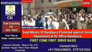 Sand Miners Of Bandipora Protested against Forest Department at DC Office Bandipora