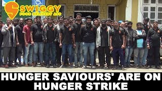 Watch Why Your 'Hunger Saviors' Are On Hunger Strike!