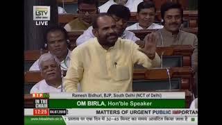 Shri Ramesh Bidhuri raising 'Matters of Urgent Public Importance' in Lok Sabha
