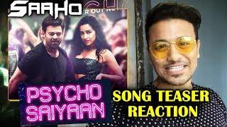SAAHO - PSYCHO SAIYAAN Teaser Reaction | SAAHO | Prabhas | Shraddha Kapoor