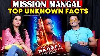Mission Mangal Top Unknown Facts | Akshay Kumar Vidya Balan, Taapsee, Sonakshi