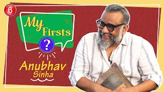 My Firsts: Unless Youre Karan Johar Or Rohit Shetty You Don't Have Fans -  Anubhav Sinha