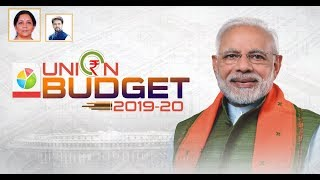 Finance Minister Smt Nirmala Sitharaman presents Union Budget 2019-20