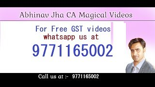 CA Final GST  Transitional Provision  Ch25 Regular Abhinav Jha Videos