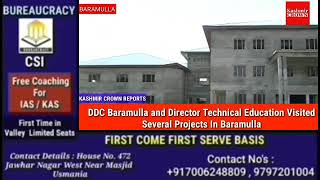 DDC Baramulla and Director Technical Education Visited Several Projects In Baramulla