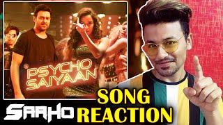 SAAHO - PSYCHO SAIYAAN Song Reaction | Prabhas | Shraddha Kapoor