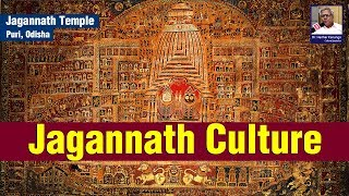 Decoding of Jagannath Culture (जगन्नाथ संस्कृति) | Satya Bhanja