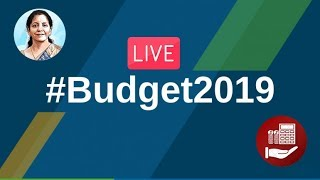 Watch Live! | Union Budget 2019-20 | Lok Sabha Session | 5th July 2019 | New Delhi, India
