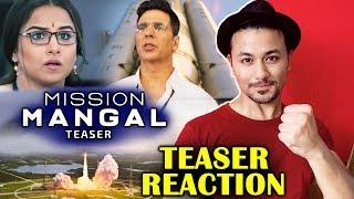 Mission Mangal Teaser Reaction | Akshay Kumar Vidya Balan, Taapsee, Sonakshi