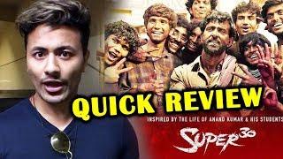 Super 30 QUICK REVIEW | Hrithik Roshan | Mrunal Thakur