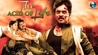 New South Indian Action Movie The ACID Of Life | Dubbed Movies in Hindi | Vid Evolution Movies