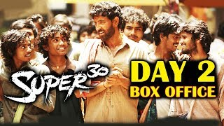 SUPER 30  DAY 2 OFFICIAL Collection BOX OFFICE | Hrithik Roshan | Mrunal Thakur