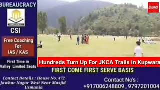 Hundreds Of Young #Cricketers  Turn Up For JKCA Under Nineteen  Trails In Galzoo Ground Kupwara.