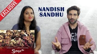 Nandish Sandhu SUPER 30 Success Interview | Hrithik Roshan