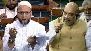 Asaduddin Owaisi VS Amit Shah In Parliment | Owaisi Sahab Yaha Sunna Bi Padega Says Amit Shah |