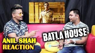 BATLA HOUSE | John Abraham | Salmans Biggest Fan ANIL SHAH Reaction