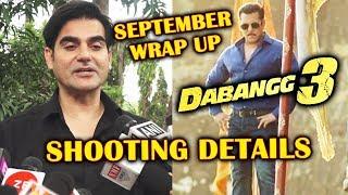 Arbaaz Khan Reveals Shooting Details Of DABANGG 3 | Salman Khan | Chulbul Pandey