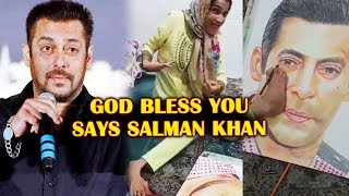 Salman Khan PRAYS For A Fan Who Sketched His Photo | This Video Will Melt Your Heart