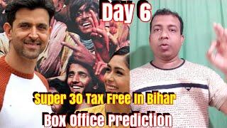 Super 30 Box Office Prediction Day 6