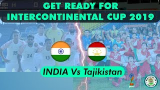 BUILD UP for India vs Tajikistan |Intercontinental Cup|