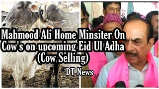 Bakrid In Telanagana | Mahmood Ali | Home Minsiter | Advices People To Stay Away From Cows