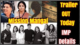 Mission Mangal Trailer To Release Today At 1.30 Pm Here's Important Details