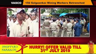150 Salgaonkar Mining Workers Retrenched