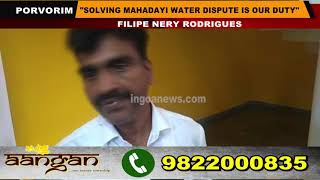 """""""Solving the Mahadayi water dispute is our duty"""", Filipe Nery Rodrigues"""