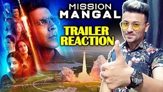 Mission Mangal TRAILER REACTION | Akshay Kumar Vidya Balan, Sonakshi Sinha
