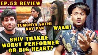 Shiv Thakre QUITS The Task For Veena | Heena BEST Performer | Bigg Boss Marathi Ep. 53 Review