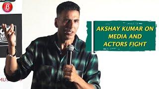 Akshay Kumar Relationship Between Media & Actors Is Like Husband & Wife