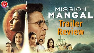 Mission Mangal | Official Trailer | Akshay Kumar | Vidya | Taapsee | Sonakshi | 15 Aug | Review
