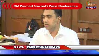 ????LIVE: Chief Minister Pramod Sawant's Press Conference