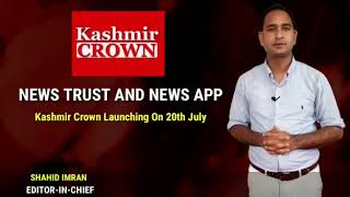 Kashmir Crown Launching Key Products On 20th July